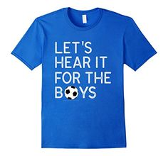 Let's Hear it for the Boys Football T-Shirt- Fall Clothing For Men, Women, and Children
