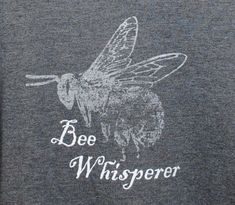 Bee Whisperer T-Shirt Beekeeper Gift Father's Day Gift