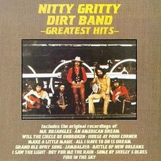 NITTY GRITTY DIRT BAND - The Nitty Gritty Dirt Band - Greatest Hits - Amazon.com Music