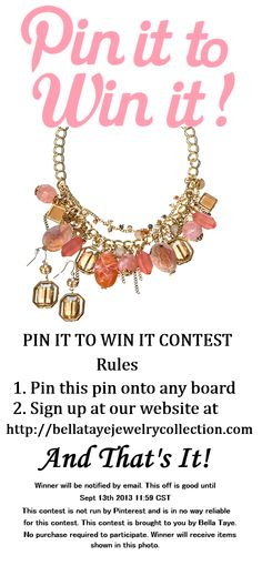 PIN IT TO WIN IT CONTEST  If you go to this link you will see the actual necklace in real life it is stunning. The one she is giving away is on the left of this photo. http://pinterest.com/pin/439171401133775983/   I think this is worth a pin :)