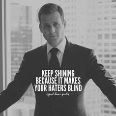 Grind to shine, hustle to make them blind. #justbravequotes #harveyspecter #haters #goals #success #quote #quotes #motivation #inspiration