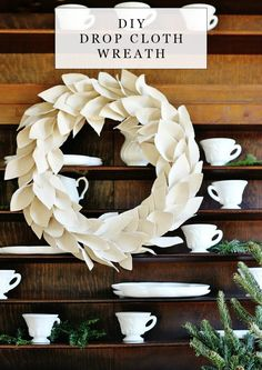How to make a easy and quick drop cloth wreath project from the tutorial first listed on Thistlewood Farms