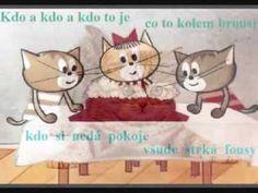 Kluci kočičí Kids Songs, Teddy Bear, Youtube, Toys, Children, Animals, Musica, Czech Republic, Memories