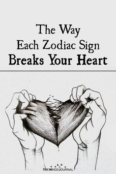 Breaking hearts seems like a dark art and some people just seem to be masters of it. The Way Each Zodiac Sign Breaks Your Heart Zodiac Sign Quiz, Horoscope Signs, Zodiac Quotes, Zodiac Signs, Leo Quotes, Zodiac Sign Tattoos, Sign Quotes, Capricorn Man, Aries Men