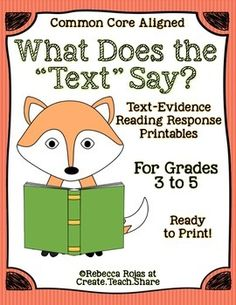 """What Does the """"Text"""" Say?  Text Evidence Reading Response Printables"""