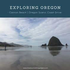 Taking the scenic route on the coast of Oregon, 1.5 hours from Portland to see the Goonies Beach aka Cannon Beach and Haystack Rock.