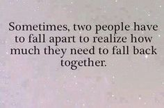 Though we never fell apart, we did weather together, and it made me realize together is a beautiful place