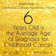 My son was 5 at his diagnosis age. The average age of diagnosis in adult cancers is Childhood Cancer Awareness Month, Leukemia Awareness, Brain Cancer Awareness, Congenital Heart Defect, Breast Cancer