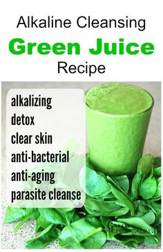 DIY Homemade Alkaline Cleansing Green Juice Recipe; This cleansing alkaline smoothie is great for detox, clearing the skin and alkalizing the body and blood. It serves as an anti-bacterial is anti-… #GreenSmoothiesForSkin