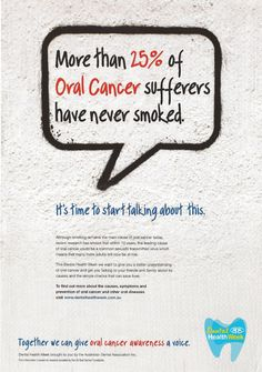 More than 25% of oral cancer sufferers have never smoked  Find your practice's hidden potential! www.TanyaBrownDMD.com
