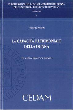 Zanon, Giorgia La capacità patrimoniale della donna. CEDAM, 2013