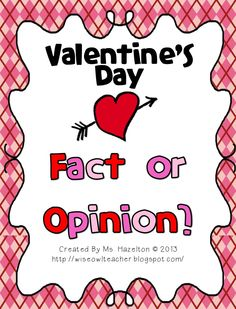 Valentine's Day Fact Or Opinion $
