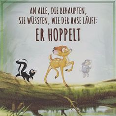 !!! #an #alle #die #behaupten #sie #wüssten #wie #der #hase #läuft #er #hoppelt pati on Instagram Quote Of The Day, Life Quotes, Words Quotes, Best Quotes, Funny Quotes, Sayings, Bambi, German Quotes, Disney Quotes