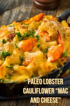If youre looking for lobster mac and cheese thats gluten- and dairy-free this paleo recipe has you covered. Say hello to your new fave comfort food! Paleo Mac And Cheese, Lobster Mac N Cheese Recipe, Seafood Mac And Cheese, Cauliflower Mac And Cheese, Dairy Free Lobster Recipes, Paleo Keto Recipes, Healthy Eating Recipes, Whole Food Recipes, Cooking Recipes