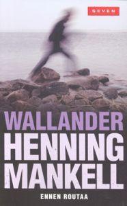 Henning Mankell – Ennen routaa