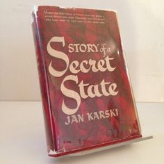The Story of a Secret State by Jan Karski (1944) First Edition