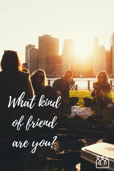 We all want to think that we are a good friend. However, it's important to know what kind of friend we are to those around us. Make New Friends, Best Friends, Meeting New People, I Laughed, Friendship, Smile, Movie Posters, Ideas, Women