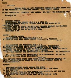Press bulletins, announcing that President John F. Kennedy had been shot in… Jacqueline Kennedy Onassis, Jackie Kennedy, Day Of Infamy, Kennedy Assassination, Jfk Jr, John Fitzgerald, News Magazines, Political News, Coups