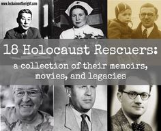 HOLOCAUST UNIT STUDY: 18 Righteous Holocaust Rescuers, with links to movies and memoirs about them. A great resource for unit studies! #homeschool #history || Le Chaim (on the right)