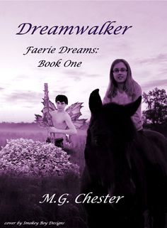 Chester's Dreamwalker (Faerie Dreams: Book One) Dream Book, Black Books, Chester, Faeries, Book Review, My Books, Fantasy, Dreams, Movie Posters