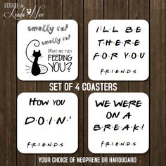 Friends Smelly Cat Coaster set of 4, Friends TV Show Gift, I'll be there for you Coaster Friends Drink Coffee Coaster Hostess Gift CSA22