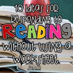 Digging Deep ... to Soar Beyond the Text: 10 Ideas for Responding to Reading Without Using a Worksheet. Reading Response Activities, Reading Response Journals, Reading Intervention, Reading Lessons, Reading Resources, Reading Skills, Guided Reading, Reading Strategies, Teaching Reading