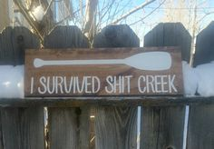I survived shit creek hand painted wood sign  by CraftingWithMama