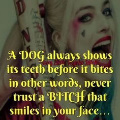 Harley Quinn Quote -Dog