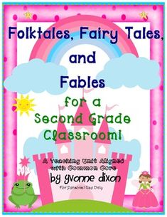 Folktales, Fairy Tales, and Fables for a Second Grade Classroom - Yvonne Dixon - TeachersPayTeachers.com