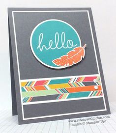 Four Feathers, Hi There, Stampin' Up!, Brian King, FMS153