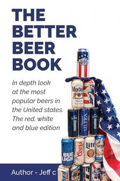 The Ultimate Guide Book for All the American Beer Enthusiasts Is Coming Soon Via Kickstarter