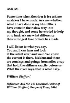 William Stafford, Ask Me 💞🌍🌎🌏💞Reference: Ask Me: 100 Essential Poems of William Stafford, Graywolf Press, Poems About Loneliness, William Stafford, Waxing Poetic, Blackout Poetry, American Poets, Greek Quotes, Some Words, Love Quotes, Quotes Quotes