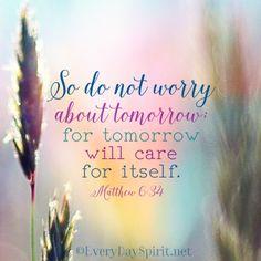 Do not worry ~ #scripture #bible For app info ~ www.everydayspirit.net