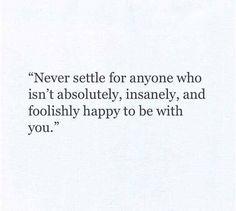 Never settle.