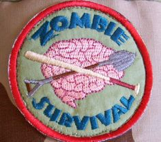 Zombie Survival patch, year 2012.  Cant wait for 2013's!! Yes....we really do have a zombie event because Girl Scouts rock like that