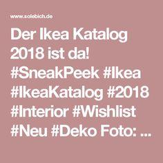 Der Ikea Katalog 2018 ist da! #SneakPeek #Ikea #IkeaKatalog #2018 #Interior #Wishlist #Neu #Deko Foto: Ikea