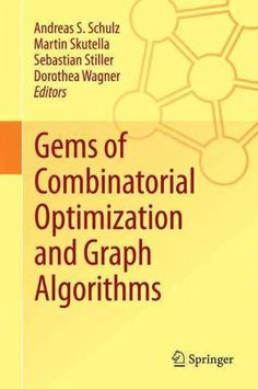 Gems of Combinatorial Optimization and Graph Algorithms