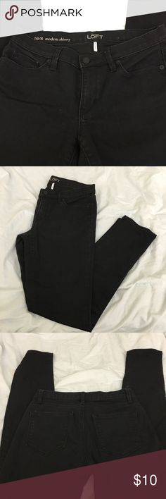Anne Taylor Loft black skinny jeans Very flattering with some stretch! Perfect black skinnies for any season. EUC! Size 28/6 LOFT Jeans Skinny