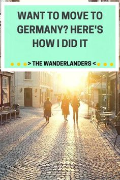 Want To Move To Germany? Here's How I Did It #expat #abroad #Europe