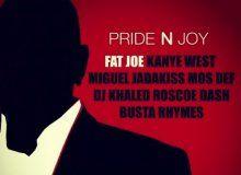 """Fat Joe, Kanye West, Miguel, Jadakiss, Mos Def, DJ Khaled, Roscoe Dash & Busta Rhymes """"Pride N Joy"""" (NEW MUSIC)"""