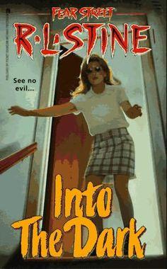 R.L.Stine Young Adult Books | Fear Street: Into the Dark (R.L. Stine)