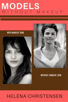 Models Without Makeup - Helena Christensen At age the Danish supermodel is as beautiful as ever. Though she looks her age, no one would say that Helena is anything but lovely. Models Without Makeup, Makeup 2016, Helena Christensen, Models Off Duty, Danish, Supermodels, Age, Amazing, Beautiful