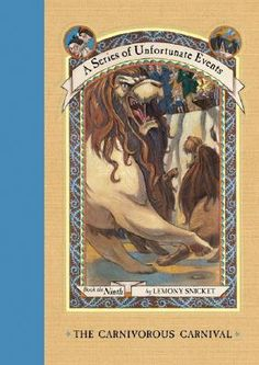 A Series of Unfortunate Events by Lemony Snicket – Amazing series that I think is better to check out as an adult!