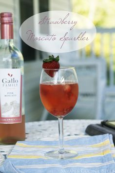 Strawberry Moscato Sparkler - muddle a fresh strawberry in a glass and pour pink moscato over the top!