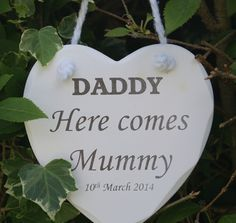 Wedding sign Daddy here comes mummy choose uncle or other name shabby n chic in Home, Furniture & DIY | eBay