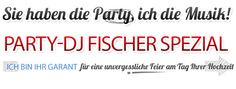 DJ Fischer Spezial Satow Hochzeit Geburtstag Weihnachtsfeier Firmenfeier Musik Event Party: Party-DJ für Hochzeit Geburtstag Firmenfeier Abi-P...