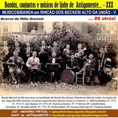 IJUÍ - RS - Memória Virtual: Músicos e banda em Rincão dos Becker/Alto da União...