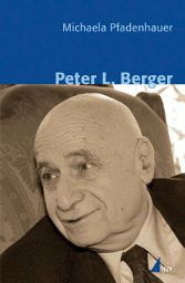 """Ein Klassiker der Soziologie: """"Peter L. Berger"""" von Michaela Pfadenhauer, erschienen bei UVK!"""