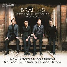 New Orford String Quartet - Brahms: String Quartets, Op. 51 Nos. 1 & 2