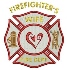 Firefighters Wife Fire Department Machine Embroidery Digitized Design Filled Pattern - Instant Download - 4x4 , 5x7, 6x10 #embroidery #machineembroidery #applique #digitized #needlework #sew #patterns #firefighters #wife  #fire #department